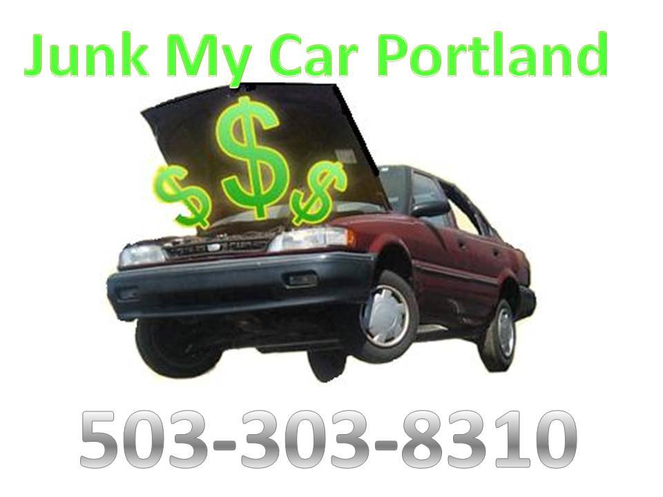 Cash For Junk Cars Portland - Junk My Car Portland